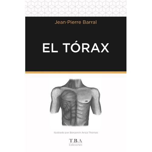 EL TÓRAX. JEAN PIERRE BARRAL