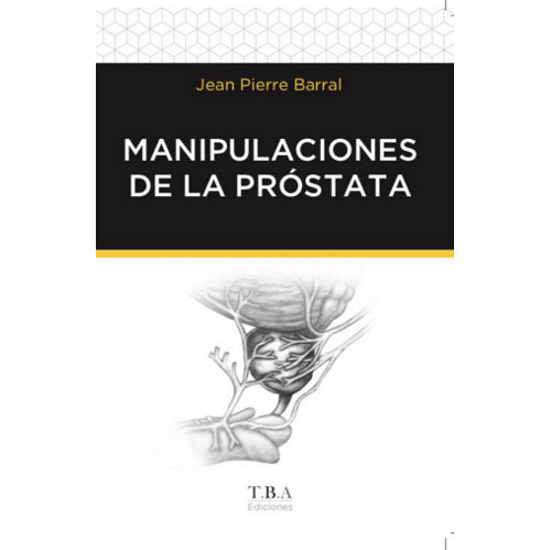 MANIPULACIONES DE LA PRÓSTATA